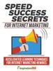 Thumbnail Speed Success Secrets For Internet Marketing